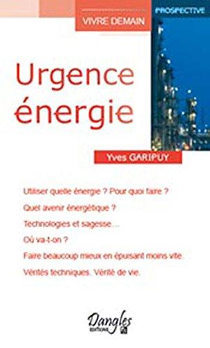Urgence énergie par Yves Garipuy