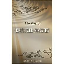 Kreutzer-Sonaten: Oversat fra originalmanuskriptet af Em. Hansen