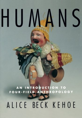 Humans: Introduction to Four-field Anthropology