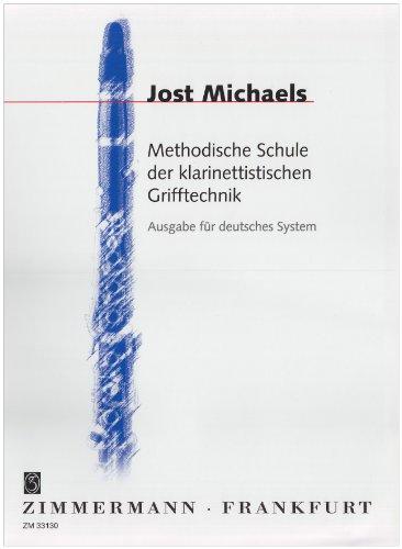 Methodische Schule der klarinettistischen Grifftechnik: System Oehler - deutsches System. Klarinette.