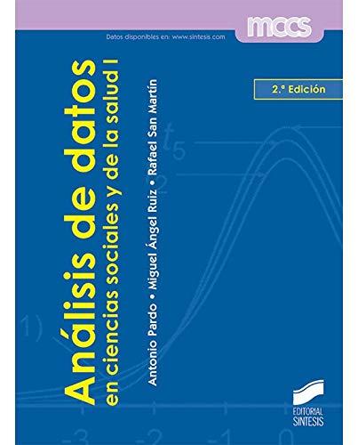 Análisis de datos I: en ciencias sociales y de la salud (MCCS) por Antonio Pardo Merino
