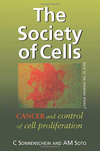 The Society of Cells: Cancer and Control of Cell Proliferation