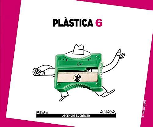 Plàstica 6. (Aprendre és créixer) - 9788467834543