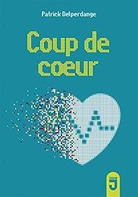 Coup de Coeur par Patrick Delperdange