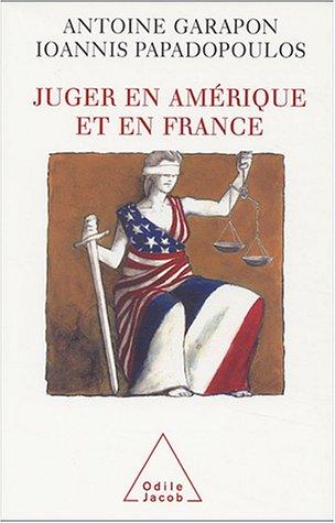 Juger en Amrique et en France