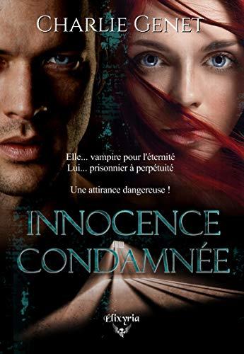 Innocence condamnée (Elixir of Moonlight) par  Editions Elixyria