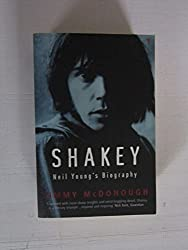 Shakey: Neil Young's Biography by Jimmy McDonough (2003-02-06)