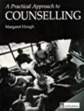 Practical Approach to Counselling