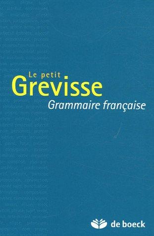 Le petit Grevisse : Grammaire française par Maurice Grevisse
