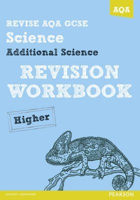 [Revise AQA: GCSE Additional Science A Revision Workbook Higher] (By: Iain Brand) [published: July, 2013]