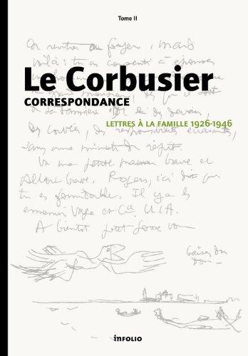 Correspondance : Tome 2, Lettres à la famille 1926-1946