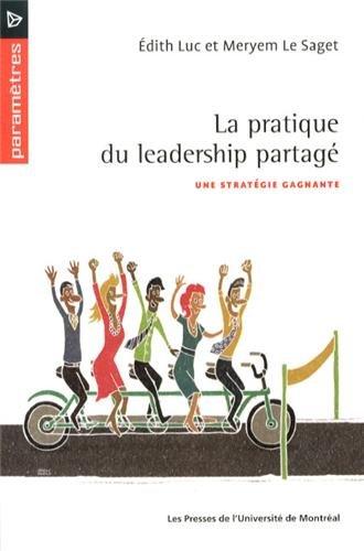 La pratique du leadership partagé : Une stratégie gagnante