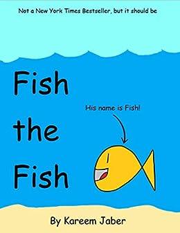 Fish the Fish (English Edition) eBook: Kareem Jaber: Amazon.es ...