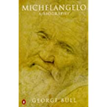 Michelangelo: A Biography