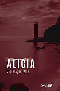 Alicia par Miguel Aguerralde
