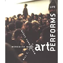 Art Performs Life