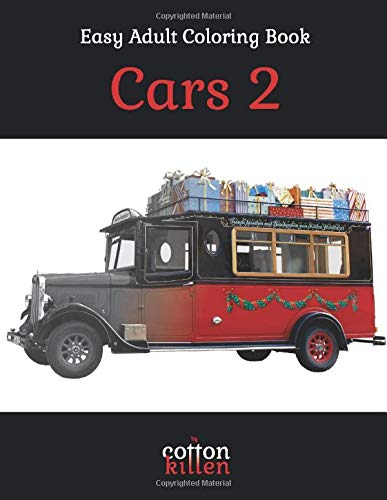 Cars 2 - Easy Adult Coloring Book: 49 of the most beautiful grayscale cars for a relaxed and joyful coloring time
