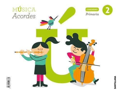 CUADERNO MUSICA ACORDES 2 PRIMARIA