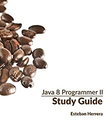 Java 8 Programmer II Study Guide: Exam 1Z0-809 (English Edition)