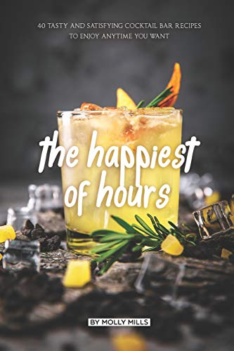 The Happiest of Hours: 40 Tasty and Satisfying Cocktail Bar Recipes to Enjoy Anytime You Want Vintage Milk Glass