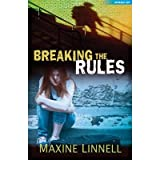 Breaking the Rules by Linnell, Maxine ( AUTHOR ) Feb-16-2012 Paperback