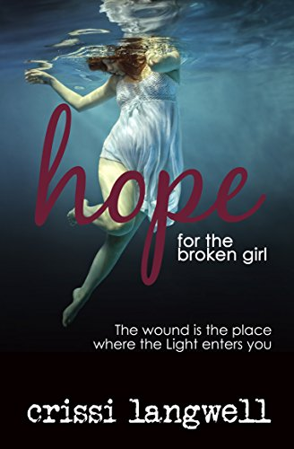Hope for the Broken Girl (Hope Series Book 3) (English Edition)