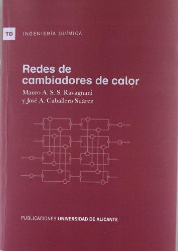 Redes de cambiadores de calor (Textos docentes) por Mauro Antonio Da Silva Sa Ravagnani