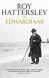 The Edwardians: Biography of the Edwardian Age