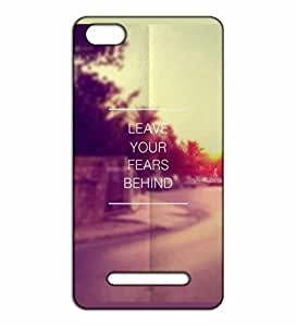 Happoz Leave fear motivational quote Xiaomi Mi4c mobile cover Mobile Phone Back Panel Printed Fancy Pouches Accessories Z557