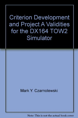criterion-development-and-project-a-validities-for-the-dx164-tow2-simulator