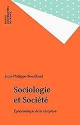 Sociologie et Société: Épistémologie de la réception (Sciences sociales et sociétés)