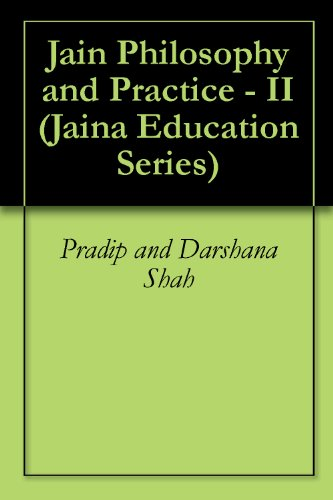 Jain Philosophy and Practice - II (Jaina Education Series Book 401) (English Edition) por JAINA Education Committee
