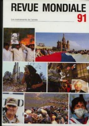Revue Mondiale et actualités française 1991