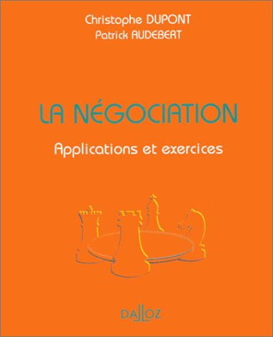 LA NEGOCIATION. Applications et exercices