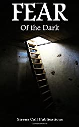 FEAR: Of the Dark by Alex Woolf (2014-07-15)