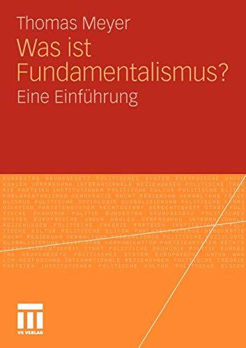 Was ist Fundamentalismus?: Eine Einführung (German Edition)