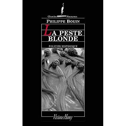 Peste blonde (Chemins nocturnes)