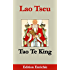 Tao Te King (Edition Enrichie): Le livre de la Voie et de la Vertu