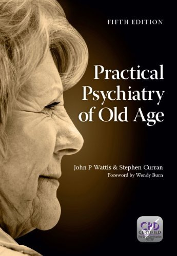 practical-psychiatry-of-old-age-by-john-p-wattis-22-feb-2013-paperback