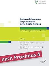 Sachversicherungen für private und gewerbliche Kunden: Fach- und Führungskompetenz für die AssekuranzGeprüfter Fachwirt für Versicherungen und ... und Finanzen (Fachwirt-Literatur)