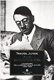 Fino all'ultima ora. Le memorie della segretaria di Hitler 1942-1945
