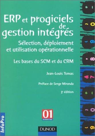 ERP et progiciels de gestion intégrés : De la décision d'implantation à l'utilisation opérationnelle