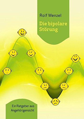 Cover »Die bipolare Störung: Ein Ratgeber aus Angehörigensicht«