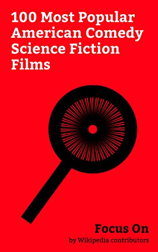 Focus On: 100 Most Popular American Comedy Science Fiction Films: Guardians of the Galaxy Vol. 2, Guardians of the Galaxy (film), Spider-Man: Homecoming, ... Ice Age: Collisi... (English Edition)
