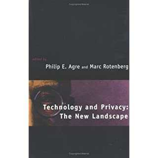 Technology and Privacy: The New Landscape (The MIT Press)