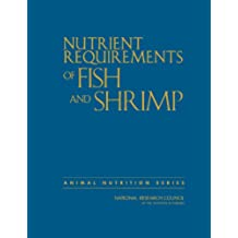 Nutrient Requirements of Fish and Shrimp (National Research Council)