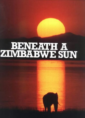 Beneath a Zimbabwe Sun Test