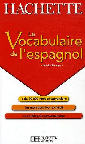 Le Vocabulaire de l'espagnol