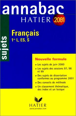 Annabac 2001. Français. 1ère L, ES, S