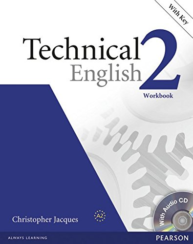 Technical English Level 2 Workbook with Key/CD Pack por David Bonamy